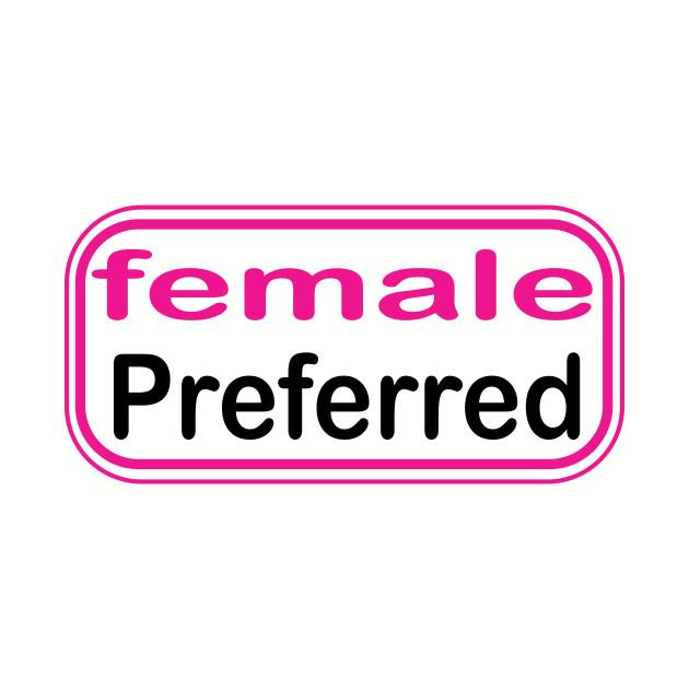 female Preferred