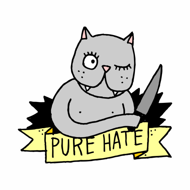 pure hate