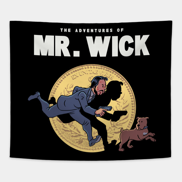The Adventures of Mr. Wick