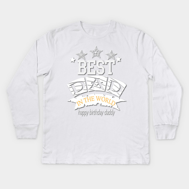 Best Dad In The World T Shirt