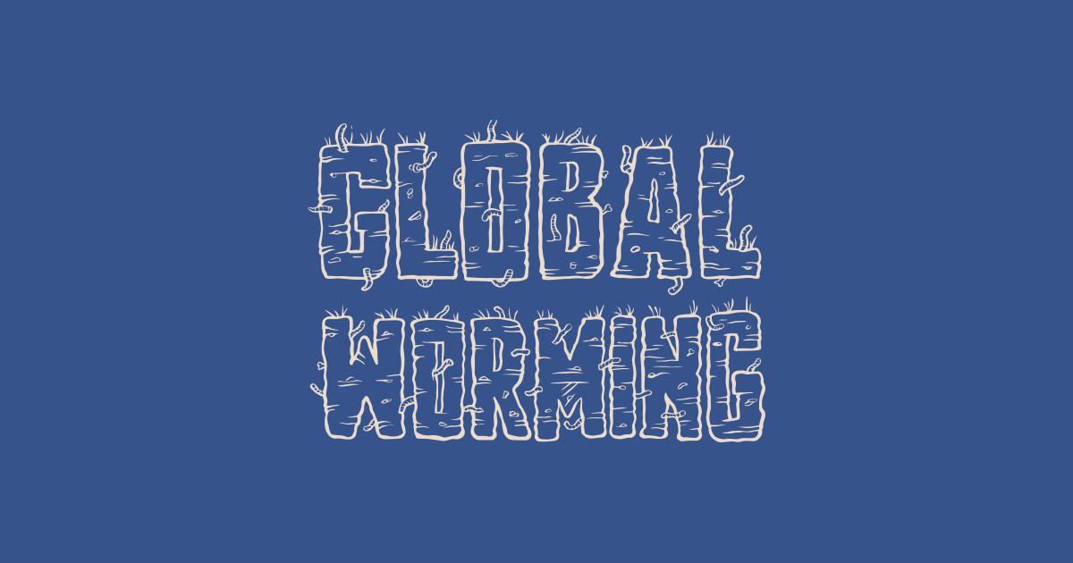 Global Worming - Geek