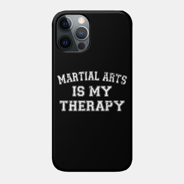 Martial Arts Is My Therapy