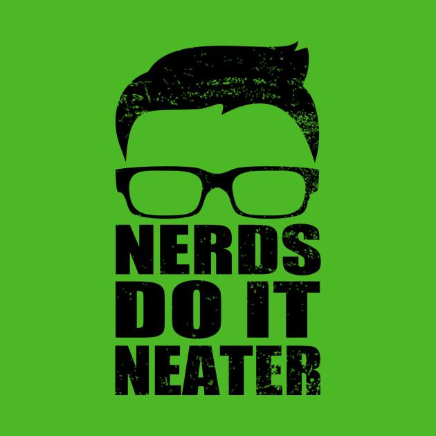 Nerds Do It Neater
