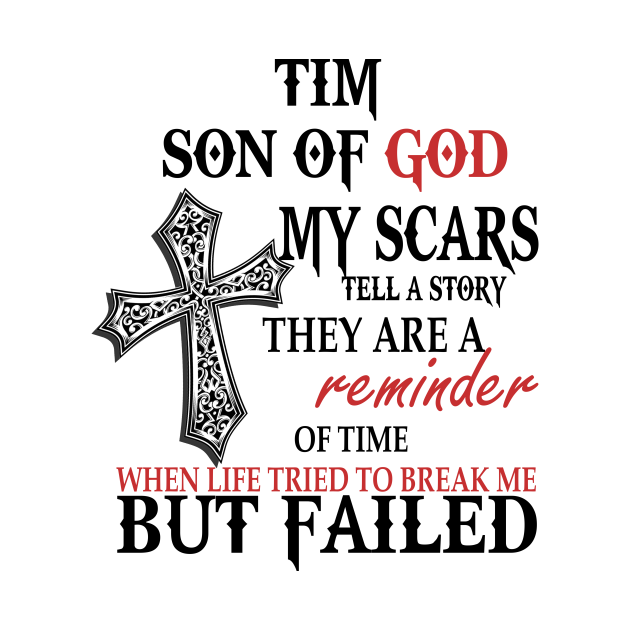 Tim Son Of God My Scars Tell A Story They Are A Reminder Shirt