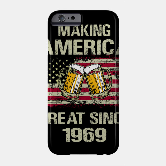 Beer 50th Birthday Gift Great Since 1969 Funny T Shirt Phone Case