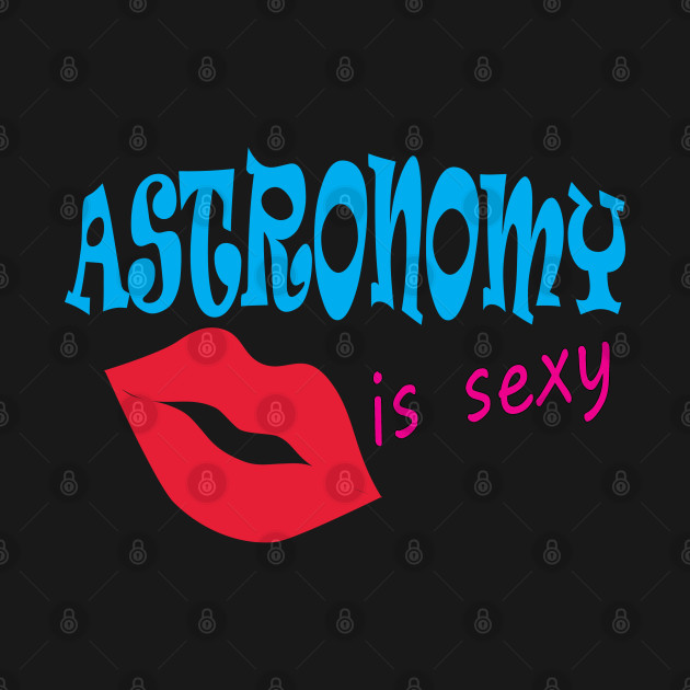 astronomy is sexy