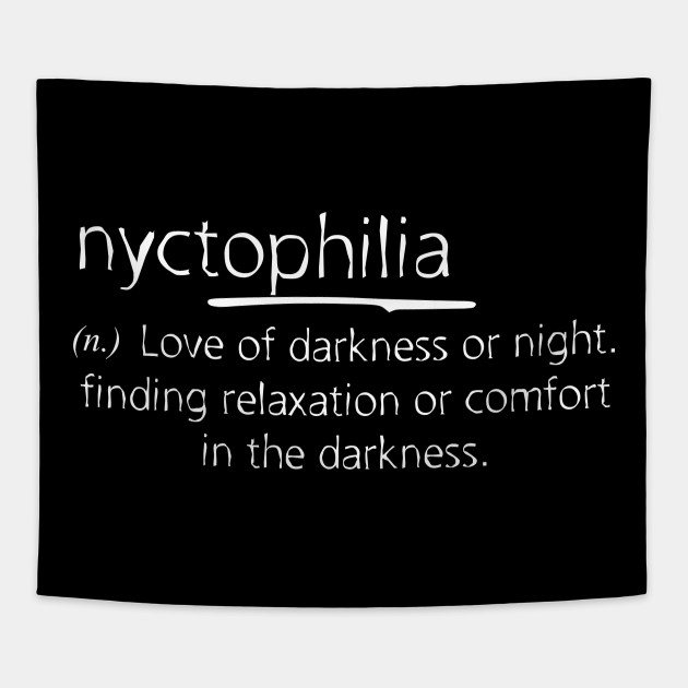 Nyctophilia Meaning Nyctophilia Tapice Teepublic Mx