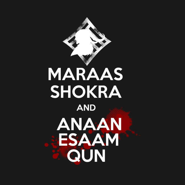 Maraas Shokra and Anaam Esaam Qun