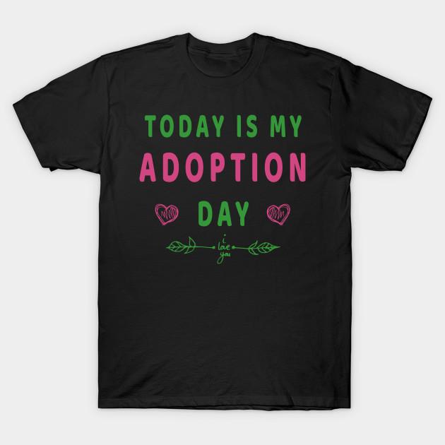 2b10c3a3 ... Today Is My Adoption Day T Shirt Cute Adopting Kids TShirt