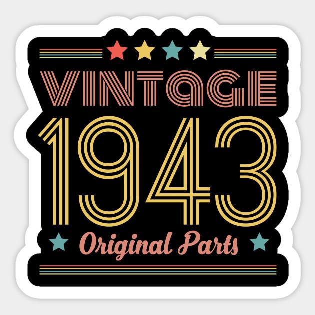 75th Birthday Gift Tshirt Vintage 1943 Sticker