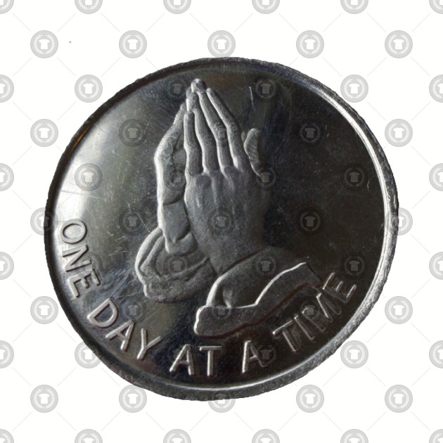Sobriety and Recovery - One Day At a Time Coin