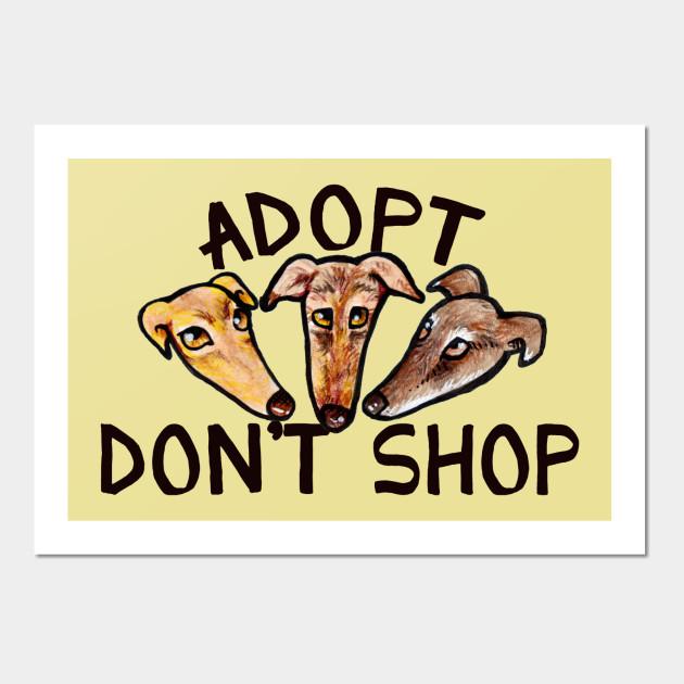 Adopt don\'t shop - Adopt Dont Shop - Wall Art | TeePublic