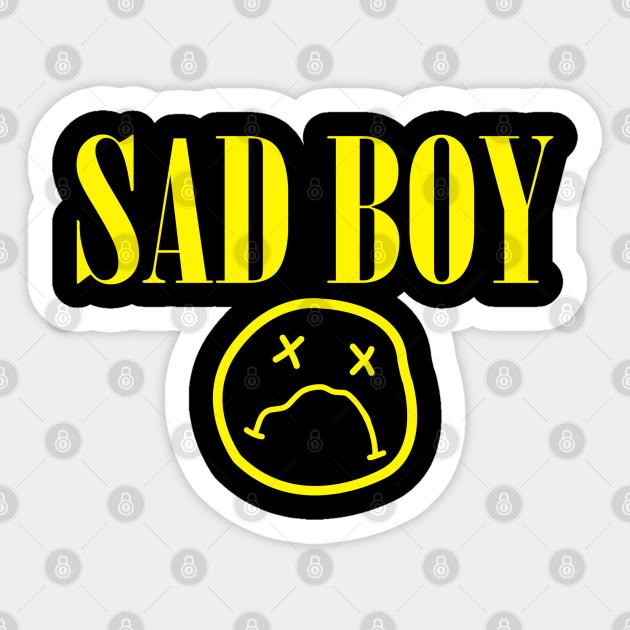 Sad Boy Sad Boys Sticker Teepublic