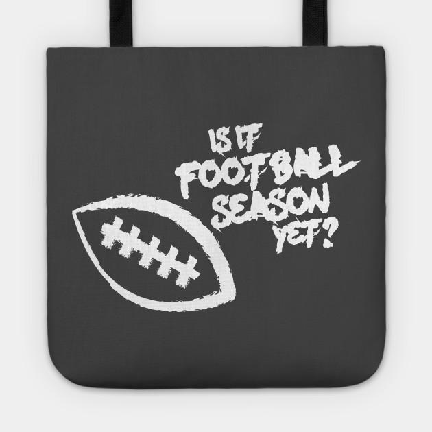 Is It Football Season Yet?
