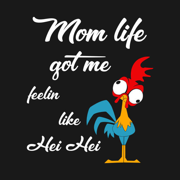 8f9bbd34 mom life got me feelin like hei hei - Mom Life Got Me Feelin Like ...