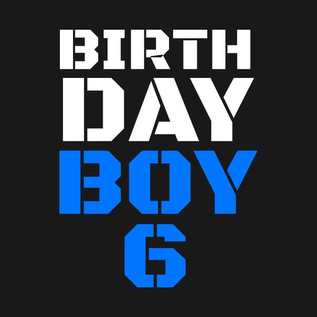 Birthday Boy 6 6th Tee Boys