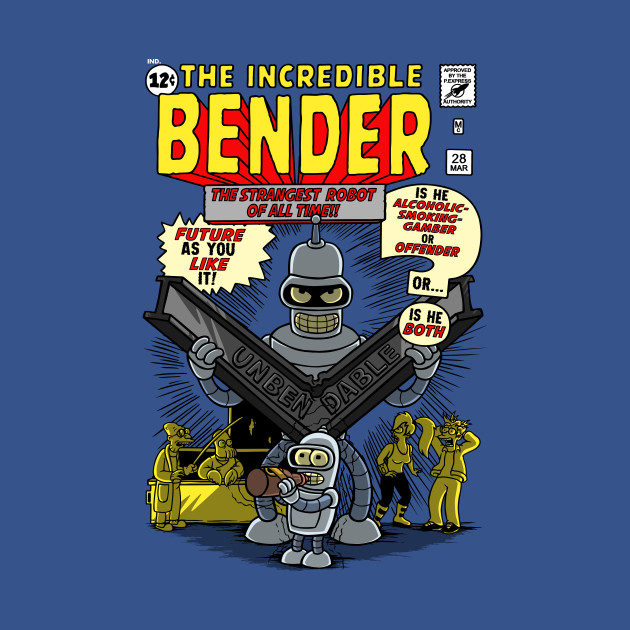 The Incredible Bender