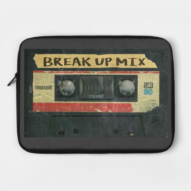 Break Up MIX
