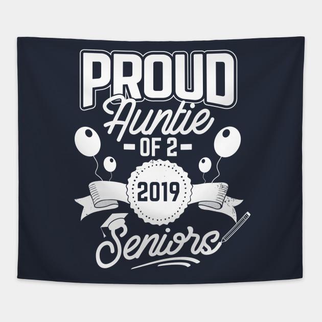 Proud Auntie of 2 2019 Seniors Twins Graduation