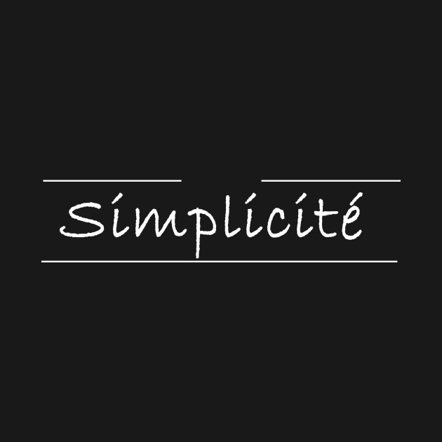 Simplicite Motivational Words T Shirt Teepublic