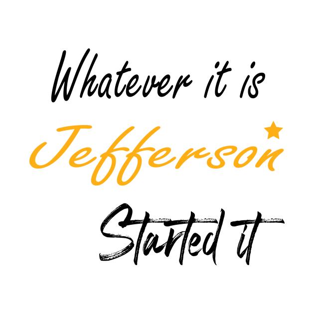 burr shot first alexander hamilton - Whatever It Is Jefferson Started It