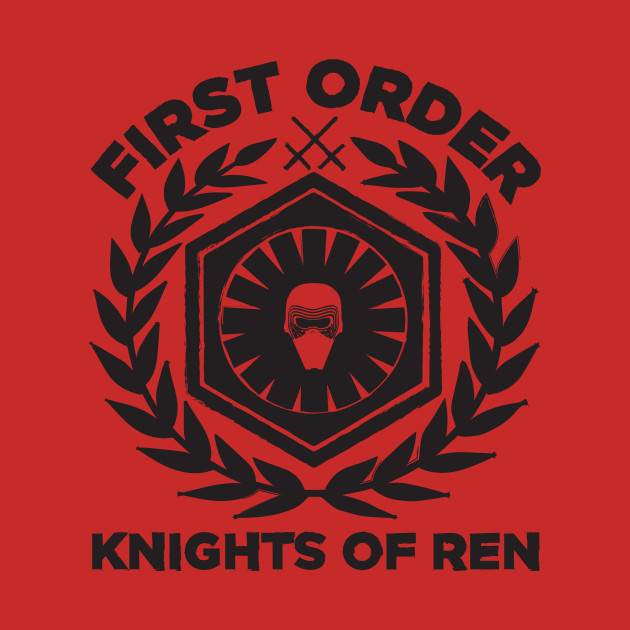 First Order Knights of Ren - Episode 7 - T-Shirt : TeePublic