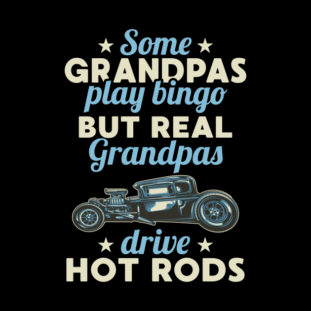 Cool Hot Rod Driver Grandpa