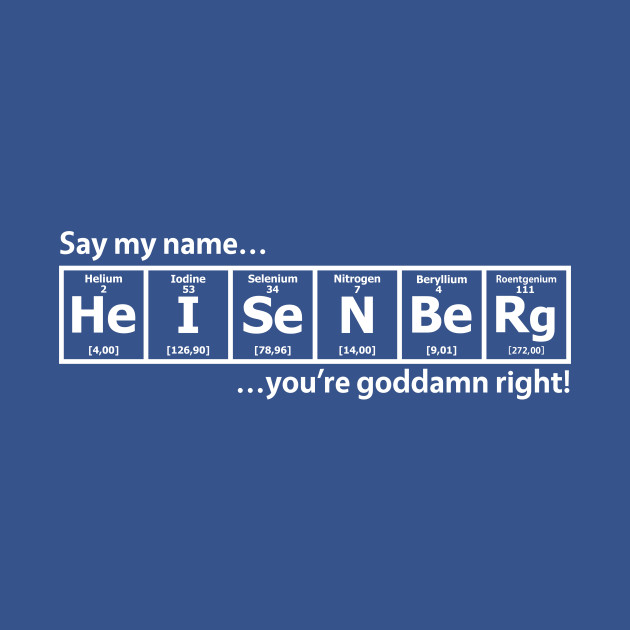 Heisenberg - Periodic Table