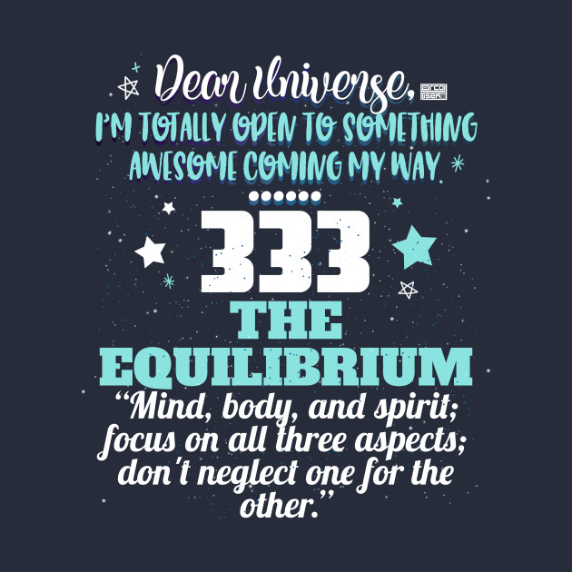 333 EQUILIBRIUM UNIVERSE REPEATING NUMBER MEANING