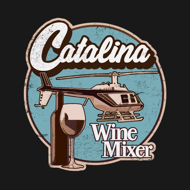 Catalina Wine Mixer.