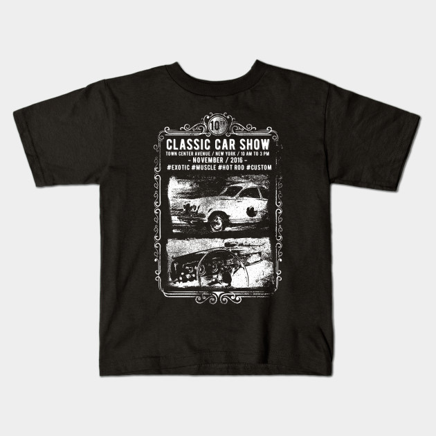 3fa4c0fd9 Classic Car Show Vintage Design - Classic - Kids T-Shirt | TeePublic