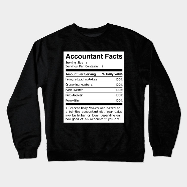 359d77a9ce Accountant Facts | Funny Accounting - Accountant - Crewneck ...