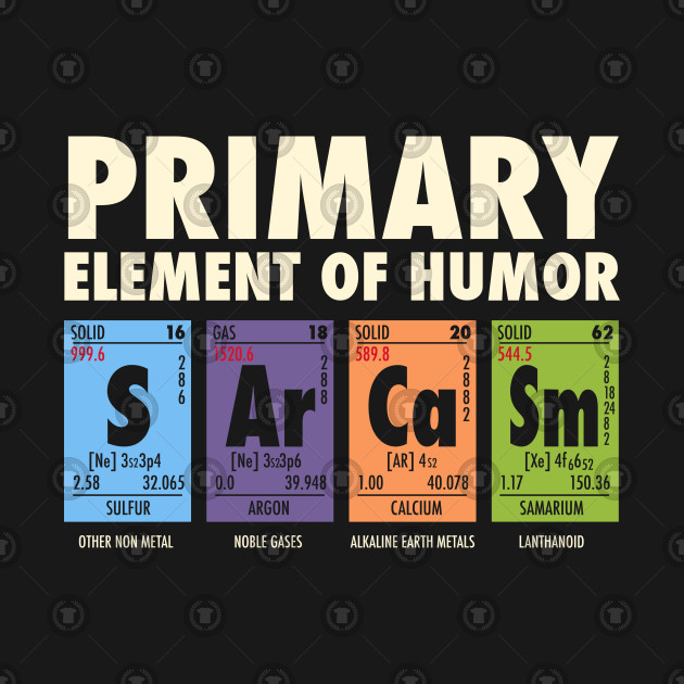 f89ec00d SArCaSm - Primary Element Of Humor SArCaSm - Primary Element Of Humor