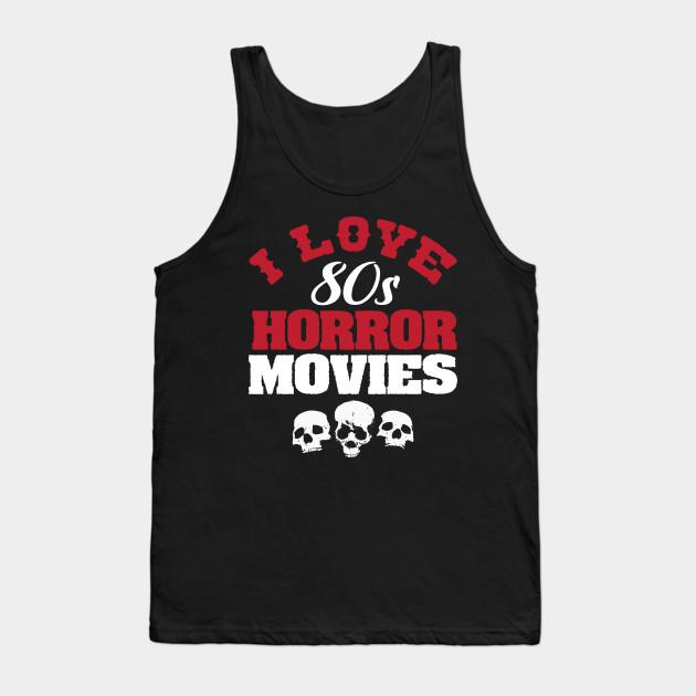 I Love 80s Horror Movies