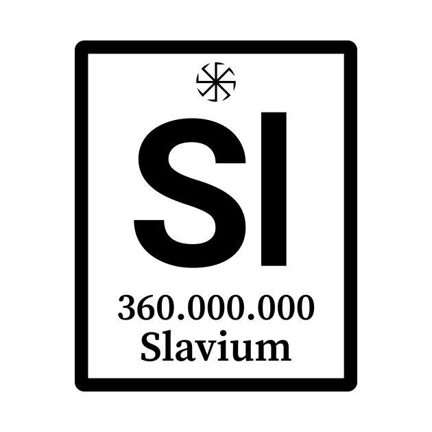 Periodic Table Element of Slavs - Slavium