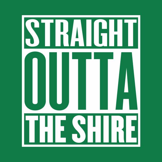 Straight Outta The Shire