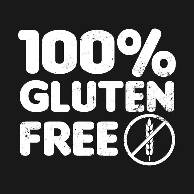 Celiac Disease Shirt | 100% Gluten Free Gift