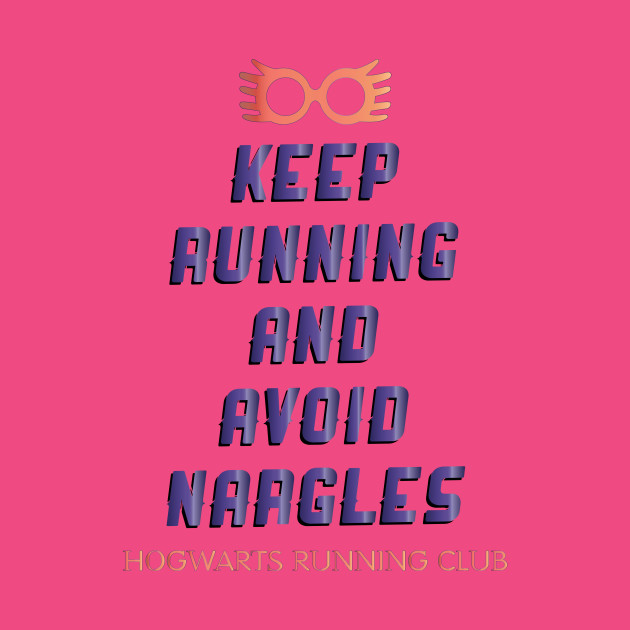 Keep Running and Avoid Nargles