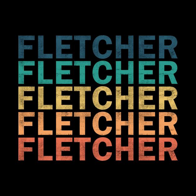Fletcher Name T Shirt - Fletcher Vintage Retro Name Gift Item Tee