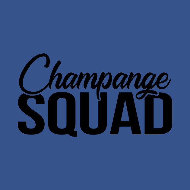 Champange Squad - Group Drinking Shirts, Bachelorette Drinking Team, Hen Party Time To Drink, Brunch Squad, Brunch So Hard