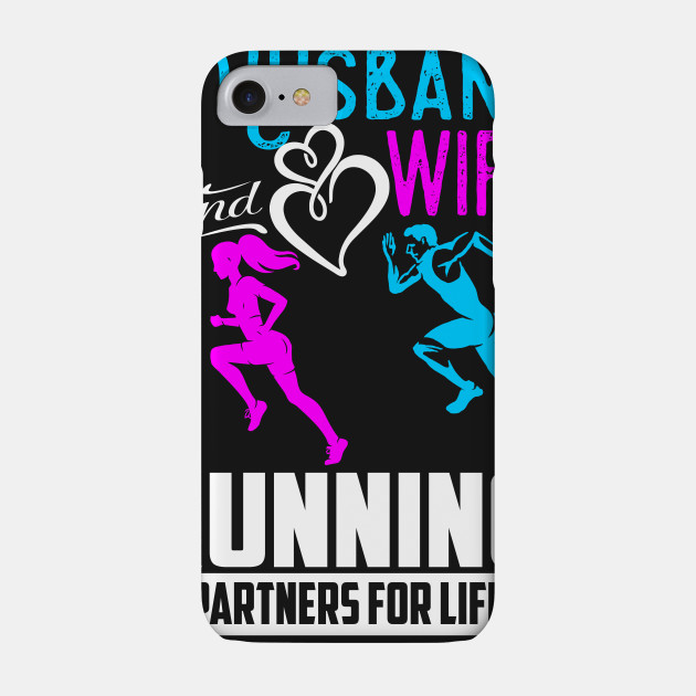 Husband and Wife RUNNING PARTNERS for LIFE Shirts