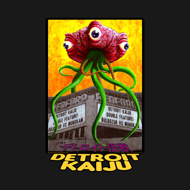 Bulbozur B-Movie Double Feature at The Redford Theater! - Pete Coe's Detroit Kaiju Series