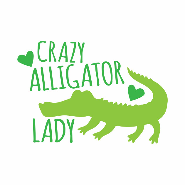 Crazy Alligator lady
