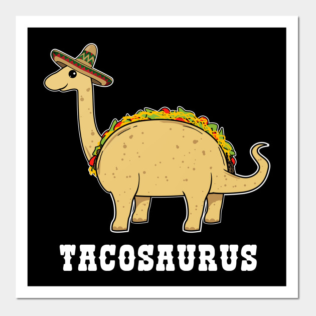 Tacosaurus Kids T Shirt-Funny Food Pun Mexico Taco Dinosaur ...