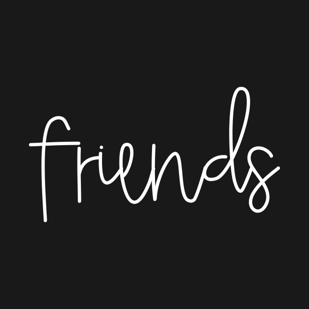 (Best) Friends White