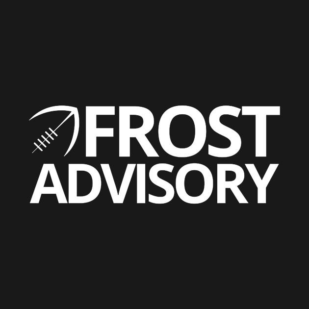 Frost Advisory - Football