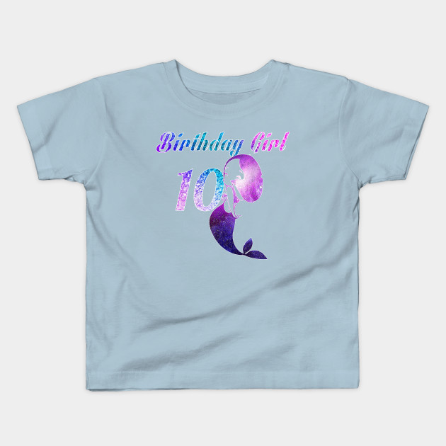 10th Birthday Girl Of Mermaid T Shirt 10 Years Old Kids