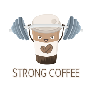 Strong Coffee t-shirts