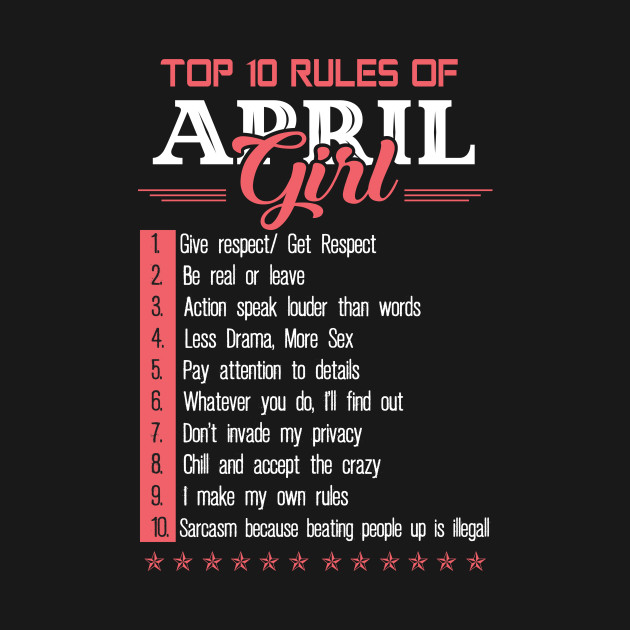 Top 10 Rules Of April Girl Woman Birthday T Shirts