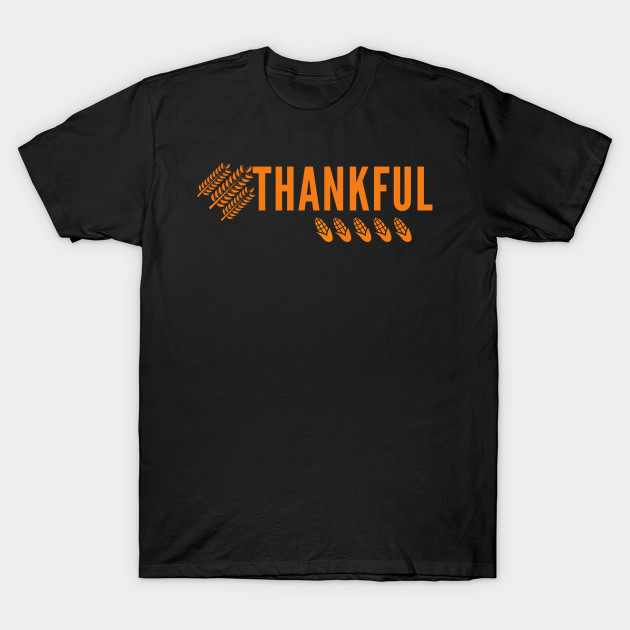 happy thanksgiving,thankful T-Shirt